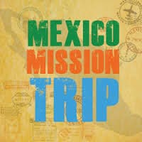 Mission Trip Insurance Mexico